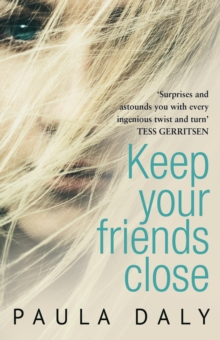 Keep Your Friends Close, Paperback Book