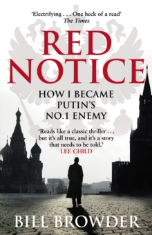 Red Notice : How I Became Putin's No. 1 Enemy, Paperback Book