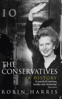 The Conservatives - A History, Paperback Book