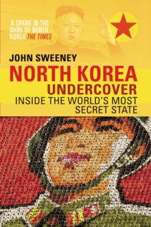 North Korea Undercover, Paperback Book