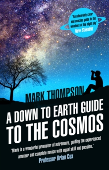 A Down to Earth Guide to the Cosmos, Paperback / softback Book