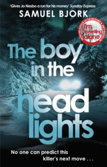 The Boy in the Headlights : From the author of the Richard & Judy bestseller I'm Travelling Alone, Paperback / softback Book