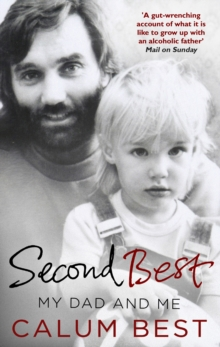 Second Best : My Dad and Me, Paperback Book
