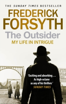 The Outsider : My Life in Intrigue, Paperback Book