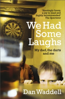 We Had Some Laughs, Paperback / softback Book