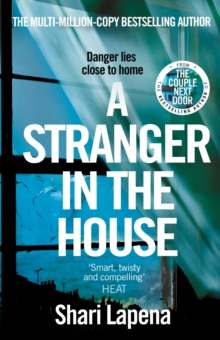 A Stranger in the House : From the author of THE COUPLE NEXT DOOR, Paperback / softback Book