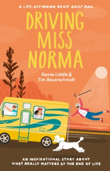 Driving Miss Norma, Paperback / softback Book