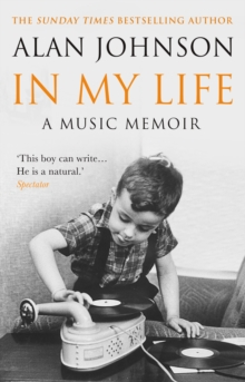 In My Life : A Music Memoir, Paperback / softback Book