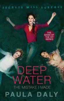 The Mistake I Made : the basis for the TV series DEEP WATER, Paperback / softback Book