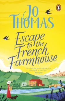 Escape to the French Farmhouse : The #1 Kindle Bestseller, Paperback / softback Book