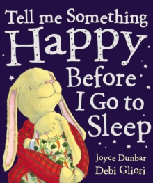 Tell Me Something Happy Before I Go To Sleep, Paperback Book