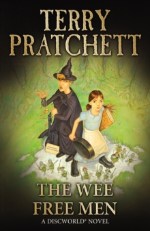 The Wee Free Men : (Discworld Novel 30), Paperback Book