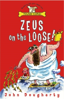 Zeus On The Loose, Paperback / softback Book