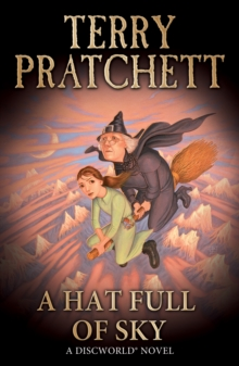 A Hat Full of Sky : (Discworld Novel 32), Paperback / softback Book