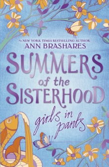 Summers of the Sisterhood: Girls in Pants, Paperback Book