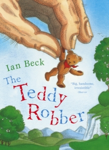 The Teddy Robber, Paperback / softback Book