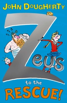 Zeus to the Rescue!, Paperback Book