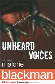 Unheard Voices : An Anthology of Stories and Poems to Commemorate the Bicentenary Anniversary of the Abolition of the Slave Trade, Paperback / softback Book