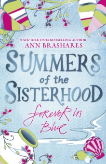 Summers of the Sisterhood : Forever in Blue, Paperback Book