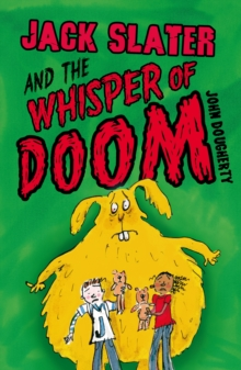 Jack Slater and the Whisper of Doom, Paperback Book