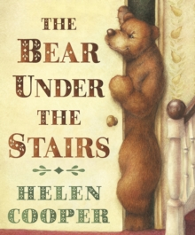 The Bear Under The Stairs, Paperback / softback Book