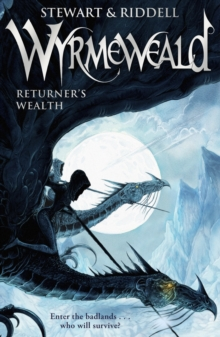 Wyrmeweald: Returner's Wealth, Paperback Book