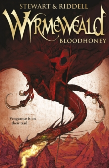 Wyrmeweald: Bloodhoney, Paperback Book