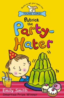 Patrick The Party-Hater, Paperback / softback Book