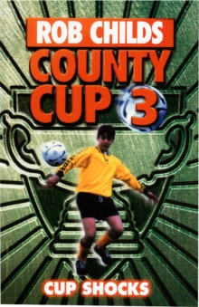 County Cup (3): Cup Shocks, Paperback / softback Book