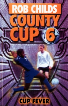 County Cup (6): Cup Fever, Paperback / softback Book