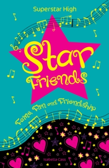 Superstar High: Star Friends, Paperback Book