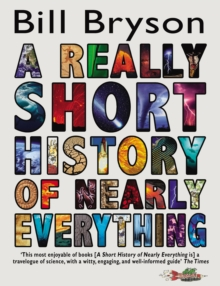 A Really Short History of Nearly Everything, Paperback / softback Book