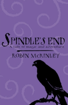 Spindle's End, Paperback / softback Book