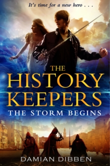 The History Keepers: The Storm Begins, Paperback / softback Book