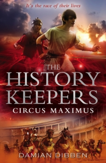 The History Keepers: Circus Maximus, Paperback Book