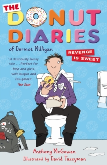 Donut Diaries : Revenge is Sweet, The, Paperback Book