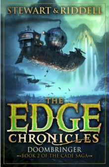 The Edge Chronicles 12: Doombringer : Second Book of Cade, Paperback / softback Book