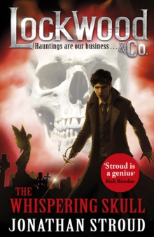 Lockwood & Co: The Whispering Skull : Book 2, Paperback / softback Book
