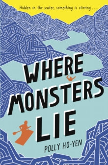 Where Monsters Lie, Paperback Book