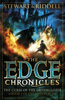 The Edge Chronicles 1: The Curse of the Gloamglozer : First Book of Quint, Paperback / softback Book