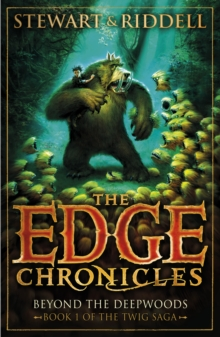 The Edge Chronicles 4: Beyond the Deepwoods : First Book of Twig, Paperback Book