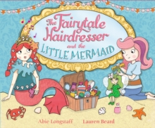 The Fairytale Hairdresser and the Little Mermaid, Paperback Book