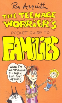 Teenage Worrier's Guide To Families, Paperback / softback Book
