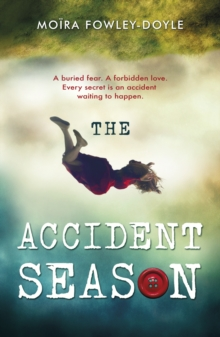The Accident Season, Paperback Book
