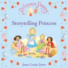 Princess Poppy: Storytelling Princess, Paperback Book