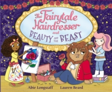The Fairytale Hairdresser and Beauty and the Beast, Paperback / softback Book