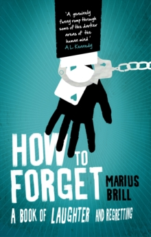 How to Forget, Paperback Book