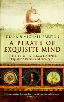 A Pirate Of Exquisite Mind : The Life Of William  Dampier, Paperback Book