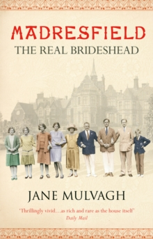 Madresfield : One house, one family, one thousand years, Paperback Book