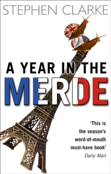 A Year In The Merde, Paperback / softback Book